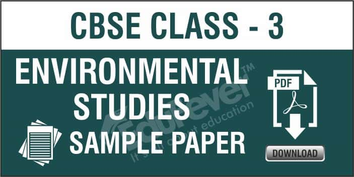 CBSE Clas 3 EVS Sample Papers