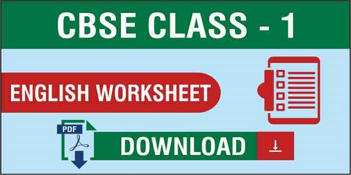 CBSE Class 1 English Worksheets