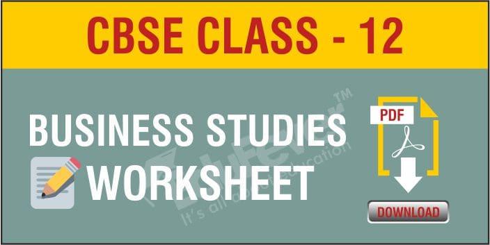 CBSE Class 12 Business Studies Worksheets