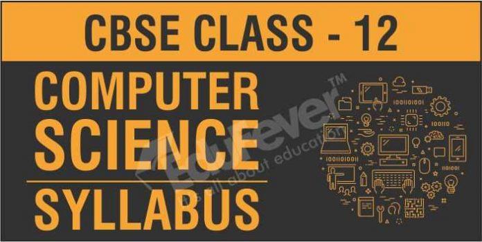 CBSE Class 12 Computer Science Syllabus