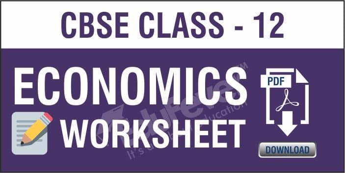 CBSE Class 12 Economics Worksheets