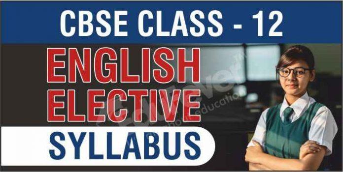 CBSE Class 12 English Elective Syllabus
