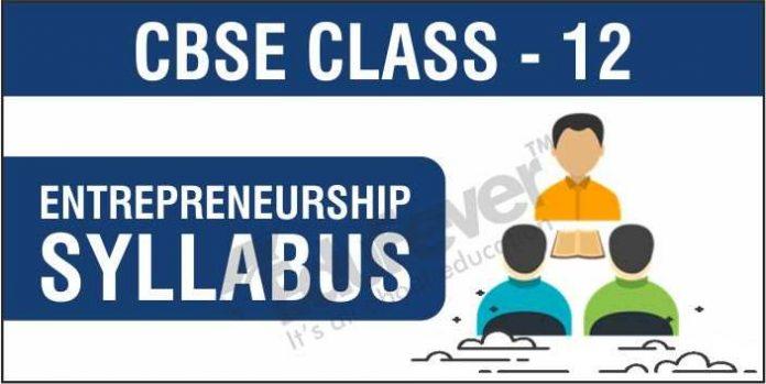 CBSE Class 12 Entrepreneurship Syllabus