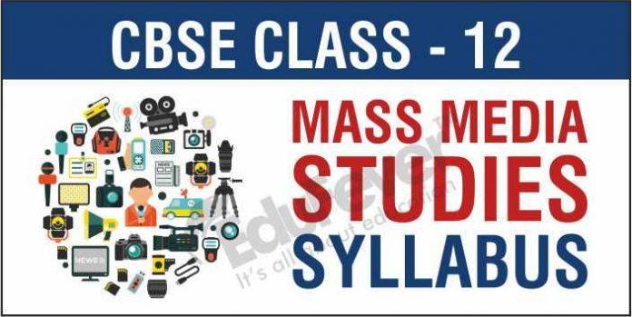 CBSE Class 12 Mass Media Studies Syllabus