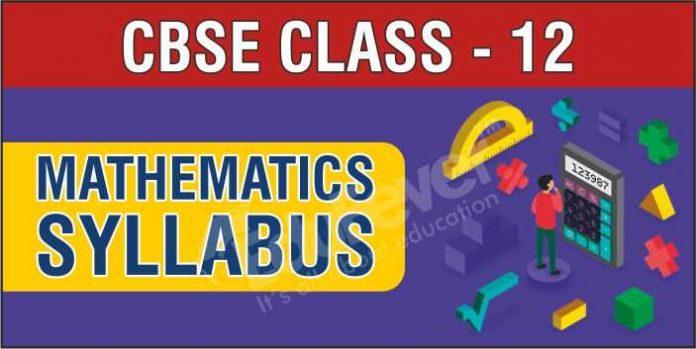 CBSE Class 12 Mathematics Syllabus
