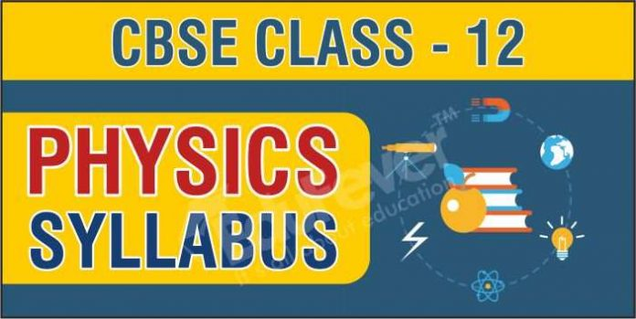 CBSE Class 12 Physics Syllabus