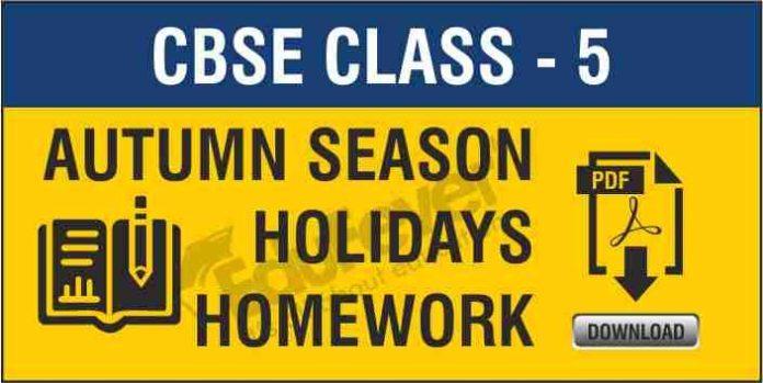 CBSE Class 5 Autumn Season Holiday Homework