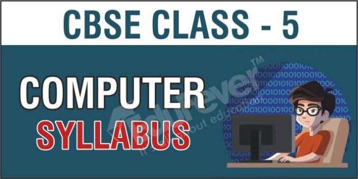 CBSE Class 5 Computer Syllabus