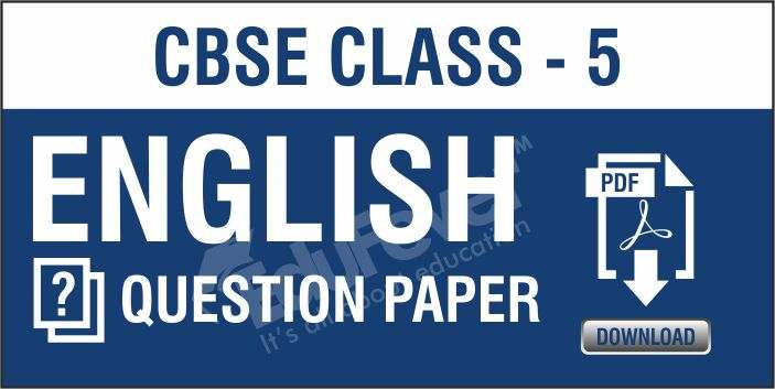 CBSE Class 5 English Question Papers