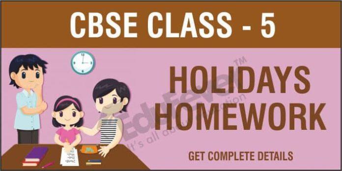 CBSE Class 5 Holiday Homework