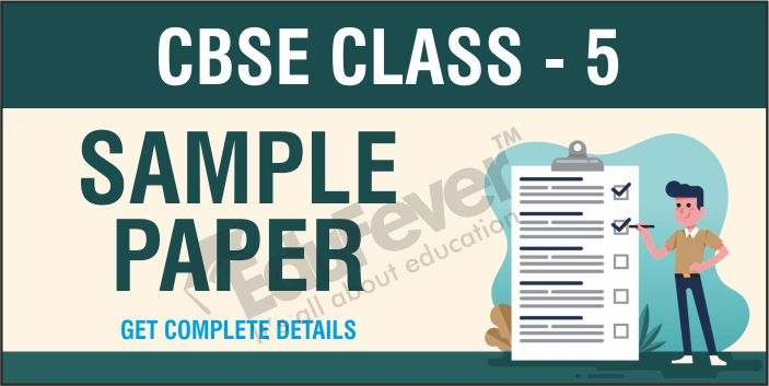 CBSE Class 5 Sample Papers