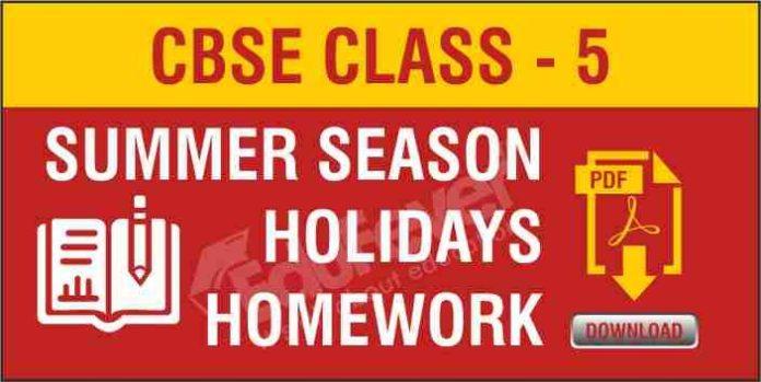 CBSE Class 5 SummerSeason Holiday Homework