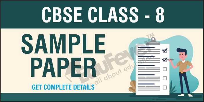 CBSE Class 8 Sample Papers