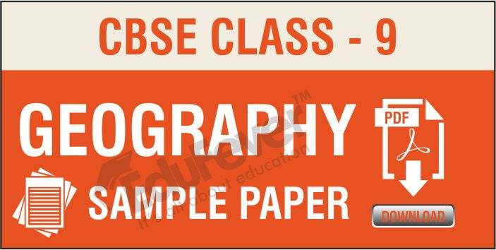 CBSE Class 9 Geography Sample Papers