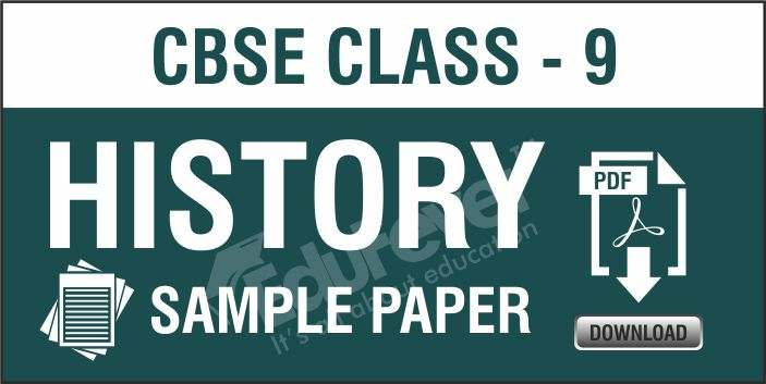 CBSE Class 9 History Sample Papers