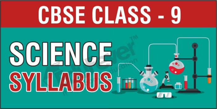 CBSE Class 9 Science Syllabus