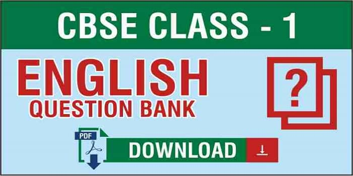 Class 1 English Question Bank
