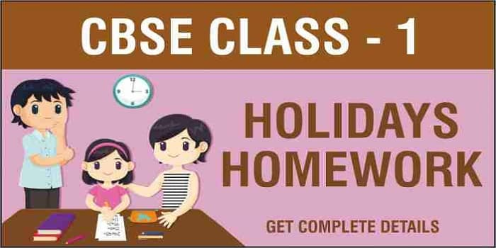 Class 1 Holiday Homework