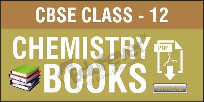 Class 12 Chemistry NCERT Books