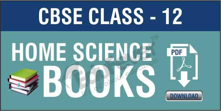 Class 12 Home Science NCERT Books