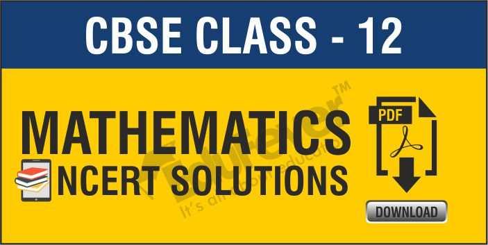 Class 12 Mathematics NCERT Solutions