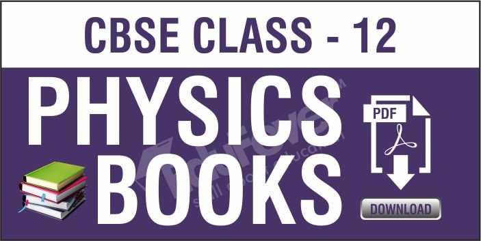 Class 12 Physics NCERT Books
