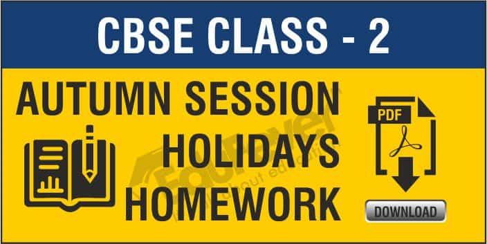 Class 2 Autumn Holiday Homework