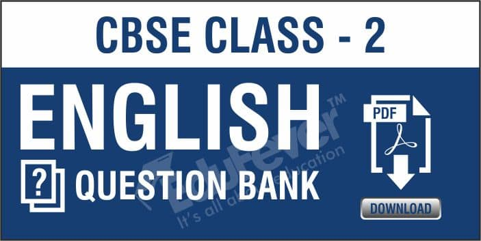 Class 2 English Question Banks