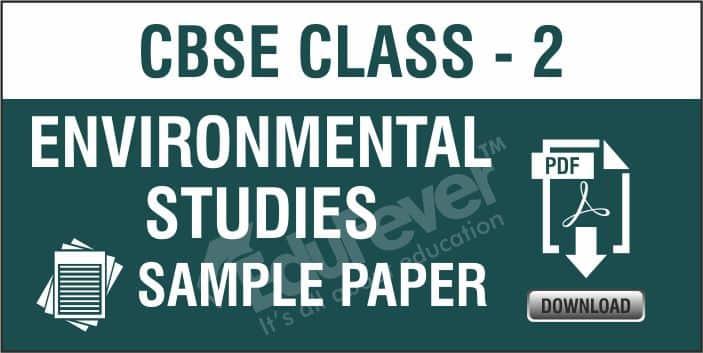 Class 2 Environmental Studies Sample Paper