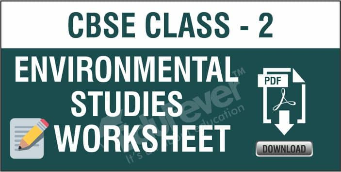 Download Cbse Class 2 Evs Worksheet 2020 21 Session In Pdf