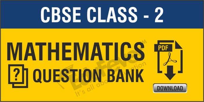 Class 2 Mathematics Question Bank