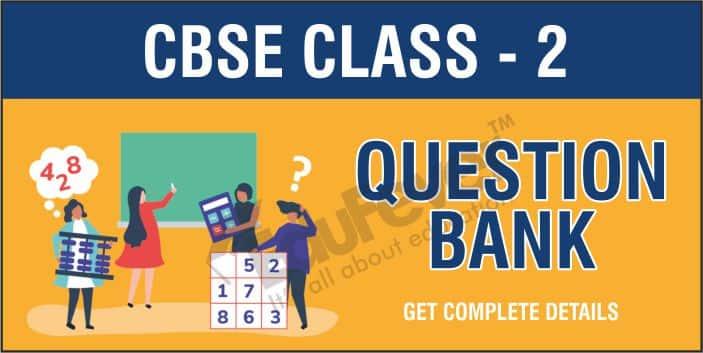 Class 2 Question Bank