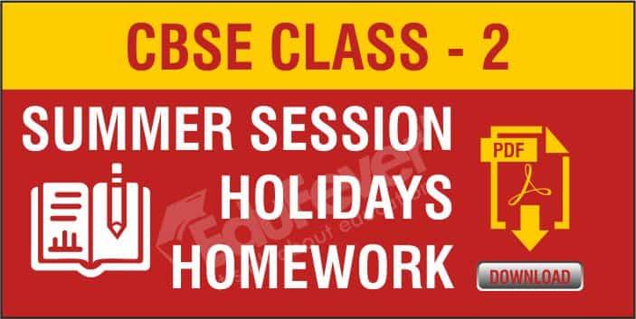 Class 2 Summer Season Holiday Homework