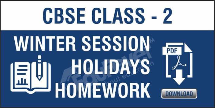 Class 2 Winter Season Holiday Homework