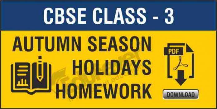 Class 3 Autumn Holiday Homework