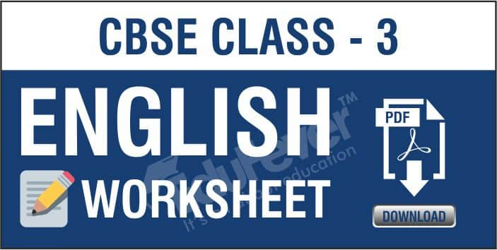 Download Cbse Class 3 English Worksheets 2020 21 Session In Pdf