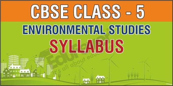 Class 5 Environmental Studies Syllabus