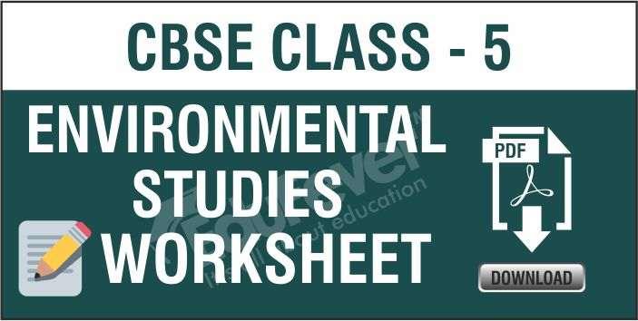 Class 5 Environmental Studies Worksheets