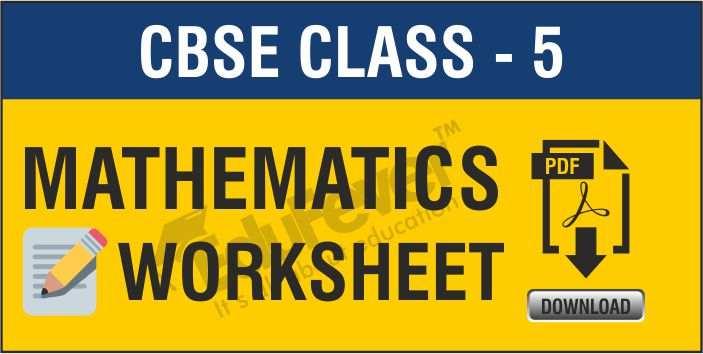 Class 5 Mathematics worksheets