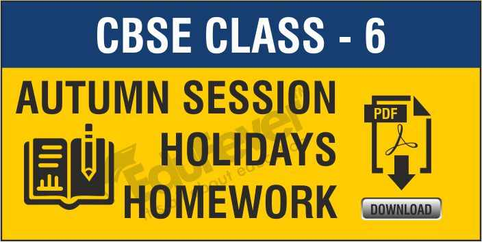 Class 6 Autumn Session Holiday Homwork