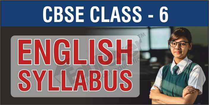 Class 6 English Syllabus