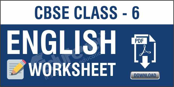 Class 6 English Worksheets