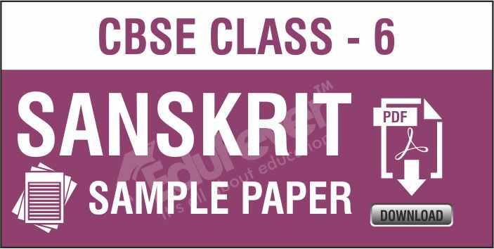 Class 6 Sanskrit Sample Paper