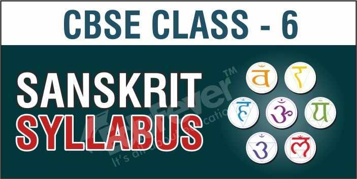 Class 6 Sanskrit Syllabus