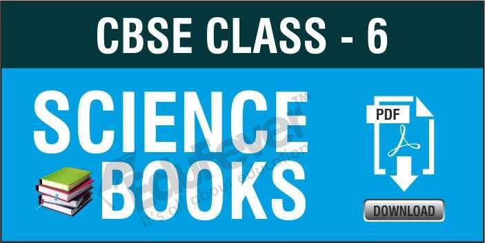 Class 6 Science NCERT Books