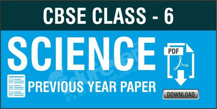 Class 6 Science Previous Year Paper