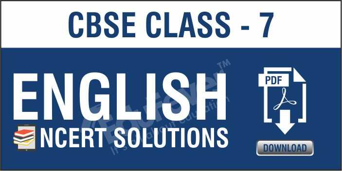 Class-7 English NCERT Solutions