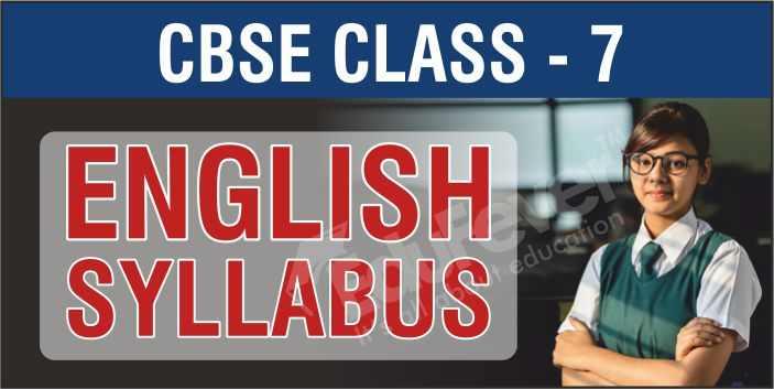 Class 7 English Syllabus