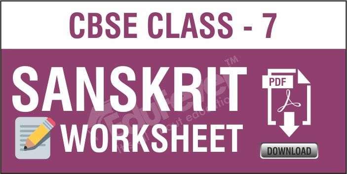 Class 7 Sanskrit Worksheets
