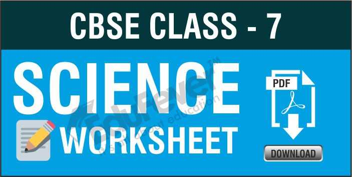 Class-7 Science Worksheets